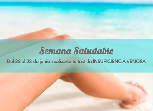 SEMANA SALUDABLE, TEST DE INSUFICIENCIA VENOSA